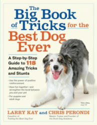 Big Book of Tricks for the Best Dog Ever - Larry Kay, Chris Perondi (ISBN: 9781523501618)
