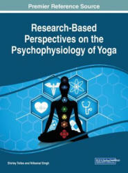 Research-Based Perspectives on the Psychophysiology of Yoga (ISBN: 9781522527886)