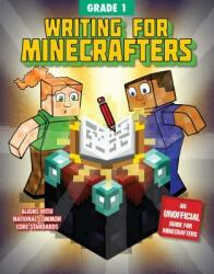 Writing for Minecrafters: Grade 1 (ISBN: 9781510737631)