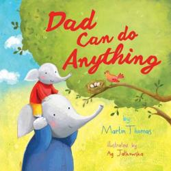 Dad Can Do Anything (ISBN: 9781510736177)