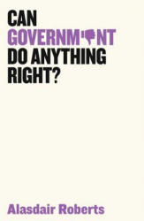 Can Government Do Anything Right? (ISBN: 9781509521517)