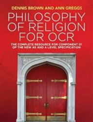 Philosophy of Religion for OCR - The Complete Resource for Component 01 of the New AS and A Level Specifications (ISBN: 9781509517985)