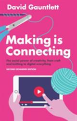 Making is Connecting - David Gauntlett (ISBN: 9781509513482)
