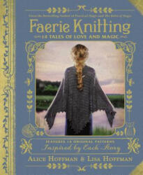 Faerie Knitting - 14 Tales of Love and Magic (ISBN: 9781507206553)