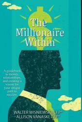 The Millionaire Within (ISBN: 9781506905112)