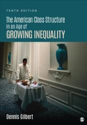The American Class Structure in an Age of Growing Inequality (ISBN: 9781506345963)