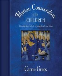 Marian Consecration for Children (ISBN: 9781505111187)