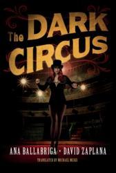 Dark Circus (ISBN: 9781503951792)