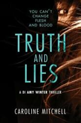 Truth and Lies (ISBN: 9781503903142)