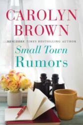 Small Town Rumors (ISBN: 9781503902350)