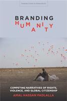 Branding Humanity (ISBN: 9781503607262)