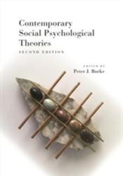 Contemporary Social Psychological Theories - Second Edition (ISBN: 9781503603653)