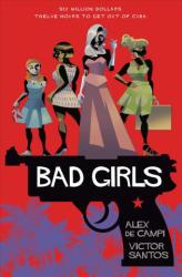 Bad Girls (ISBN: 9781501176814)