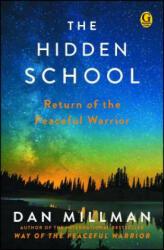 The Hidden School - Dan Millman (ISBN: 9781501169687)