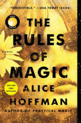 The Rules of Magic, Volume 1 - Alice Hoffman (ISBN: 9781501137488)