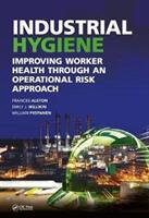 Industrial Hygiene (ISBN: 9781498773577)