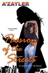 Passion Of The Streets (ISBN: 9781496718068)
