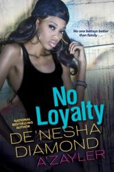 No Loyalty (ISBN: 9781496711465)