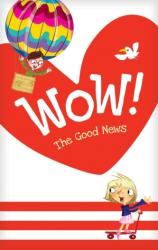 Wow! The Good News Tract 20-pack (ISBN: 9781496433480)