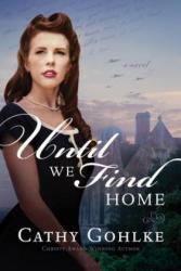 Until We Find Home (ISBN: 9781496428301)