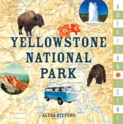 American Icons: Yellowstone National Park (ISBN: 9781493033027)
