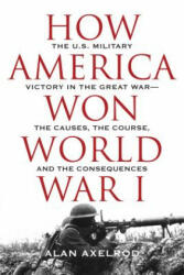 How America Won World War I (ISBN: 9781493031924)