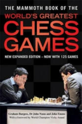 Mammoth Book of the World's Greatest Chess Games (2010)