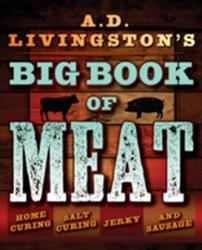 A. D. Livingston's Big Book of Meat - AD Livingston (ISBN: 9781493026029)