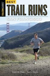 Best Trail Runs San Francisco (ISBN: 9781493025220)