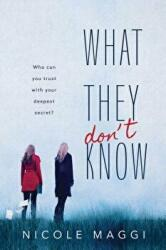 What They Don't Know (ISBN: 9781492672654)