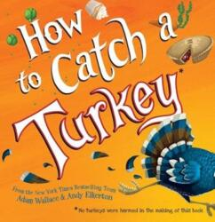 How to Catch a Turkey (ISBN: 9781492664352)