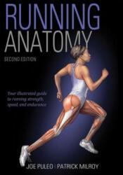 Running Anatomy 2nd Edition - Joe Puleo, Patrick Milroy (ISBN: 9781492548294)