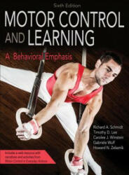 Motor Control and Learning 6th Edition with Web Resource: A Behavioral Emphasis (ISBN: 9781492547754)