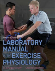 Laboratory Manual for Exercise Physiology 2nd Edition with Web Study Guide (ISBN: 9781492536949)