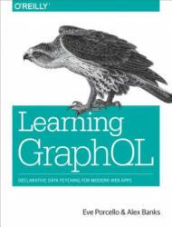 Learning GraphQL (ISBN: 9781492030713)