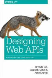 Designing Web APIs (ISBN: 9781492026921)