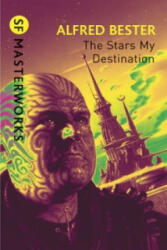 Stars My Destination (ISBN: 9780575094192)