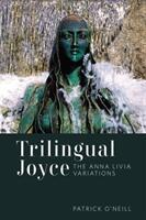 Trilingual Joyce - The Anna Livia Variations (ISBN: 9781487502782)