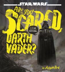 Star Wars: Are You Scared, Darth Vader? (ISBN: 9781484704974)