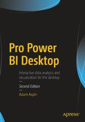 Pro Power BI Desktop - Adam Aspin (ISBN: 9781484232095)