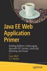 Java EE Web Application Primer (ISBN: 9781484231944)