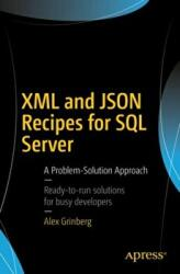 XML and JSON Recipes for SQL Server (ISBN: 9781484231166)