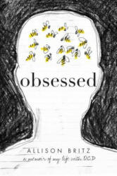 Obsessed: A Memoir of My Life with Ocd (ISBN: 9781481489195)