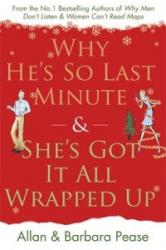 Why He's So Last Minute and She's Got it All Wrapped Up - Allan Peasovi, Barbara (ISBN: 9780752882628)