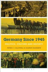 Germany Since 1945 - Politics, Culture, and Society (ISBN: 9781474262415)