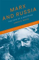 Marx and Russia - The Fate of a Doctrine (ISBN: 9781474224062)
