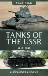 Tanks of the USSR 1917-1945 (ISBN: 9781473891371)