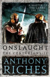 Onslaught: The Centurions II (ISBN: 9781473628786)