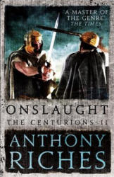 Onslaught: The Centurions II (ISBN: 9781473628755)