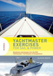 Yachtmaster Exercises for Sail and Power - NOICE ALISON (ISBN: 9781472949400)